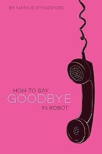 goodbyerobot