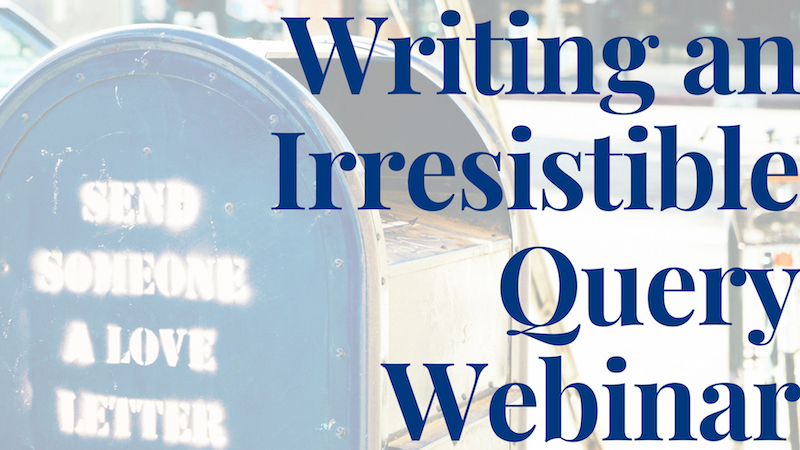 writing a query letter webinar, query letter webinar, how to write a query letter webinar